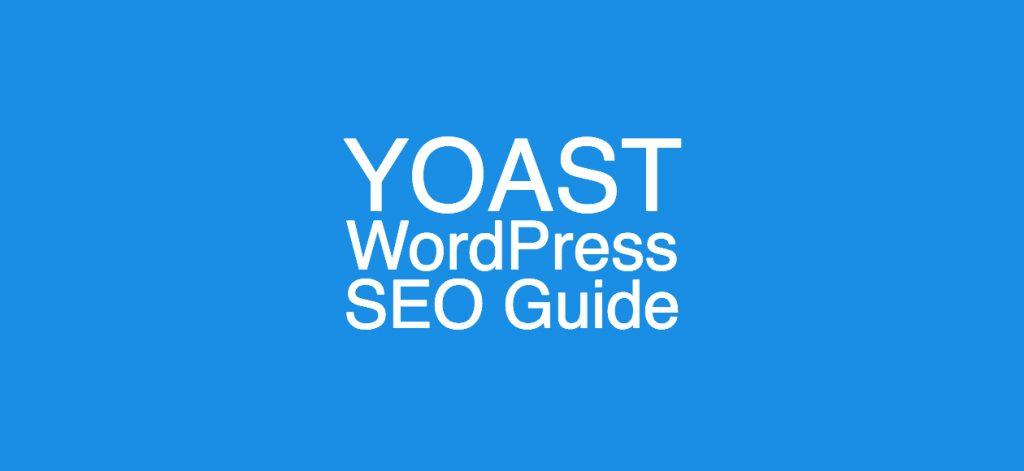 yoast seo wordpress plugin guide