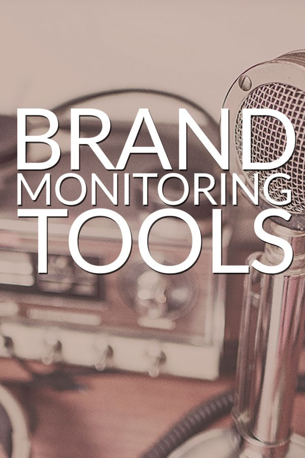 Brand Monitoring Tools for Marketing