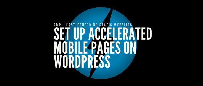 WordPress Accelerated Mobile Pages