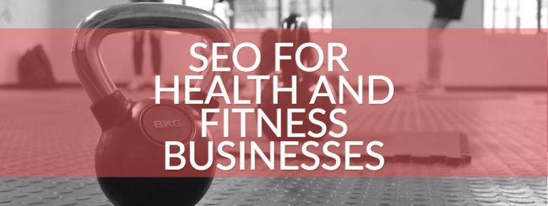 SEO for health and fitness businesses