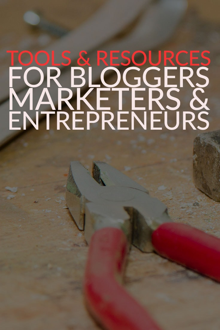 digital marketing tools and resources for bloggers marketers and entrepreneurs