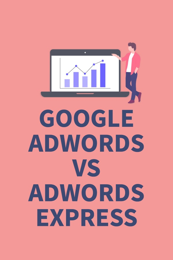 Google Adwords vs Adwords Express