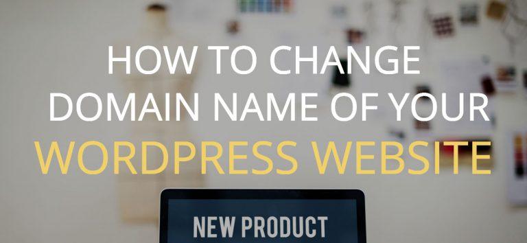 How to change domain names of WordPress websites