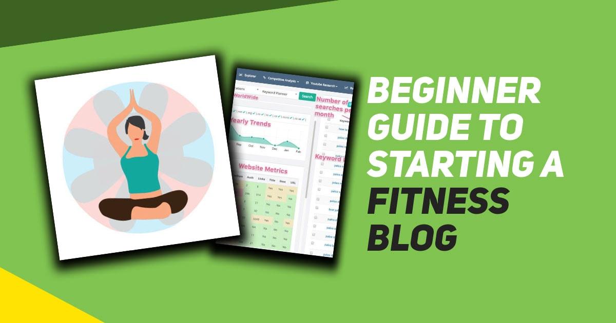 Starting a fitness blog for beginner bloggers