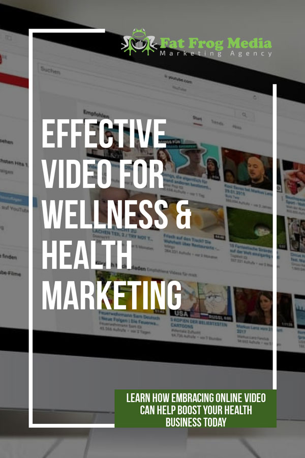 effective video for wellness marketing and health digital marketing