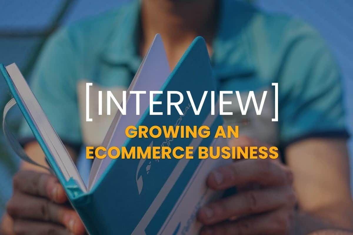 Growing an Ecommerce niche market business