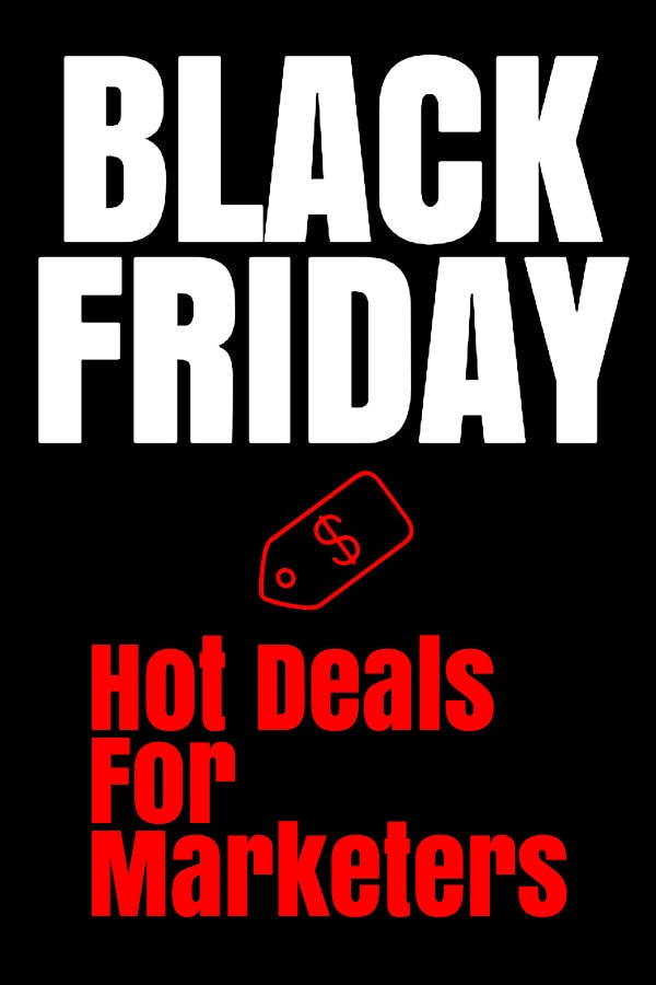 Best Black Friday Deals for Marketers & Bloggers 2019