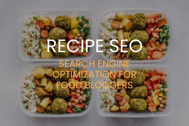 Recipe Seo - Food Blog search engine optimization