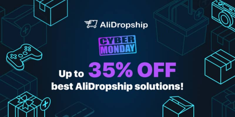Alidropship Cyber Monday Discount