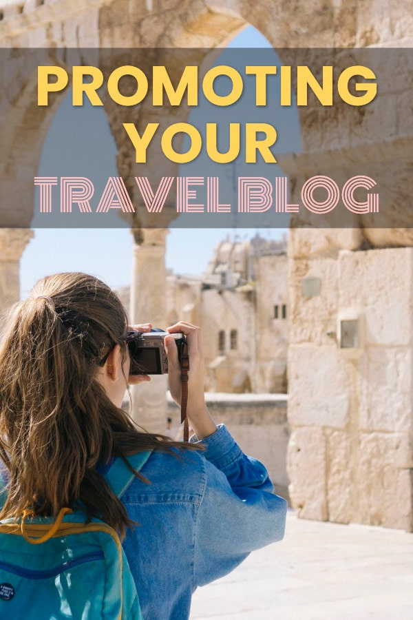 Promoting A Travel Blog