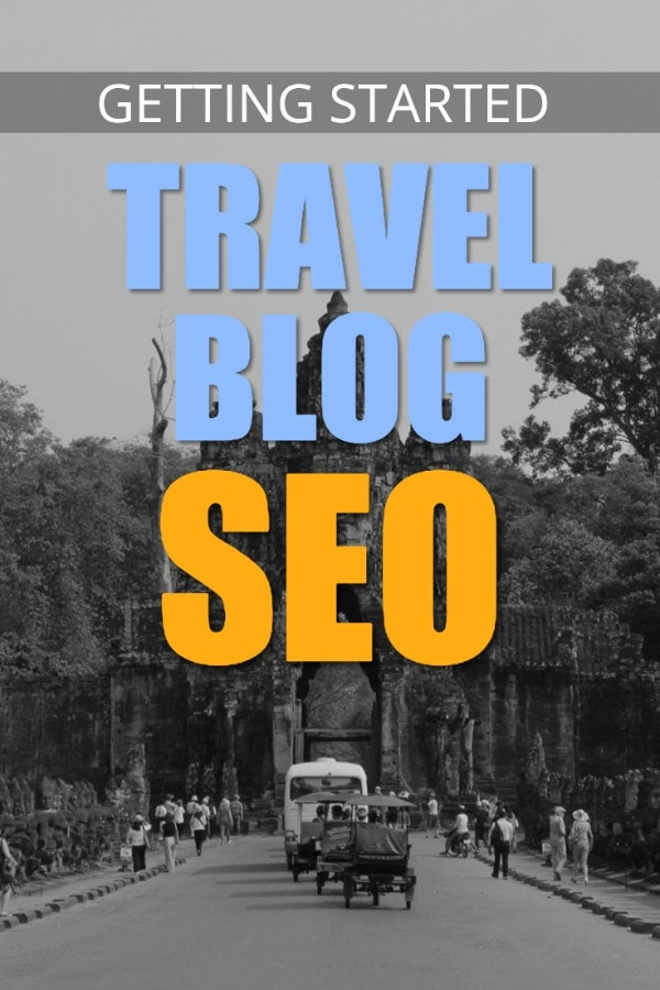Travel Blog Seo Getting Started