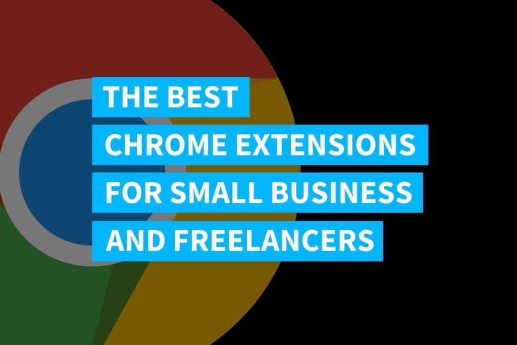 Best Chrome Extensions For Business