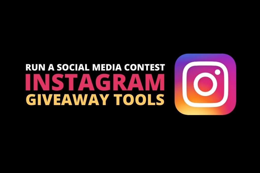 Best Instagram Giveaway Tools