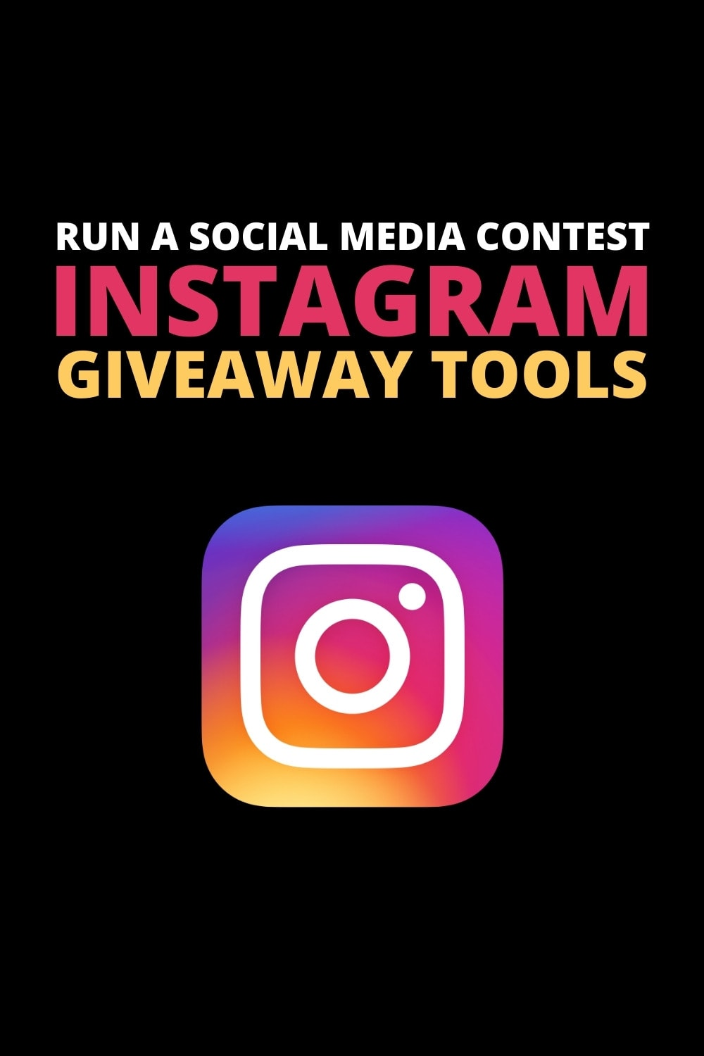 Best Instagram Giveaway Contest Tools Pinterest