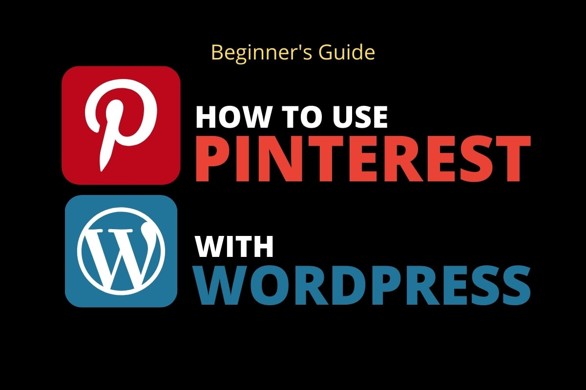 How To Use Pinterest With Wordpress