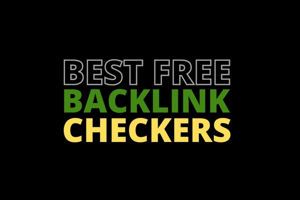 Best Free Backlink Checker Tools