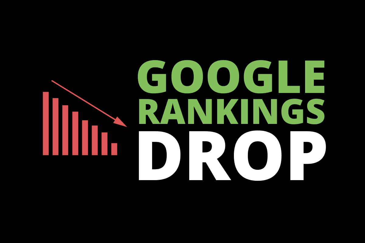 dramatic drop in google rankings