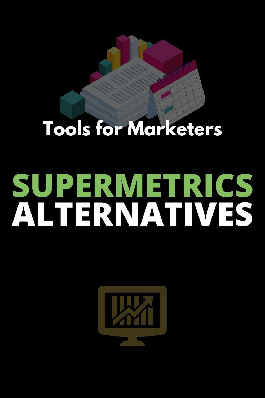 supermetrics alternatives for marketing reporting pinterest