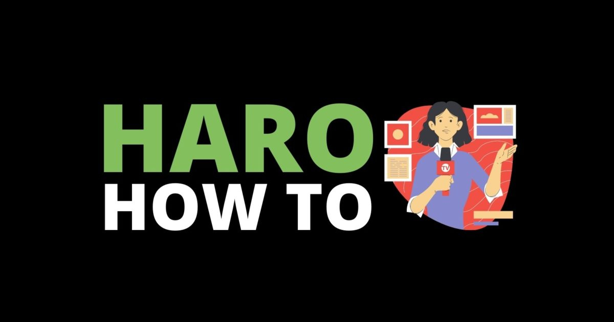 how to do haro help a reporter out